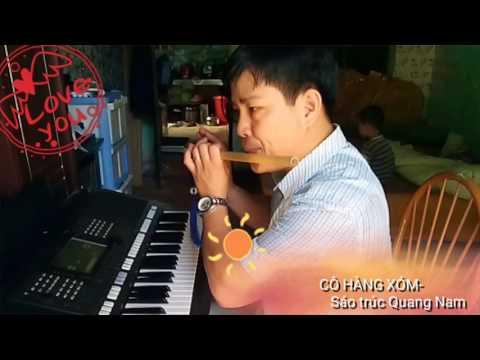 CÔ HÀNG XÓM - Sáo trúc Quang Nam