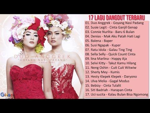 17 Lagu Dangdut Terbaru 2018 - Lagu Dangdut Populer