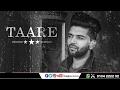 Oh tere laare te Ambran de taare mukde na  | Guru Randhawa | Latest Punjabi Song 2017