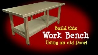 Workbench - Made From Old Door