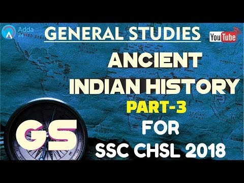 SSC CHSL 2018 | Ancient Indian History (Part-3) | General Studies | Online Coaching For SSC CHSL
