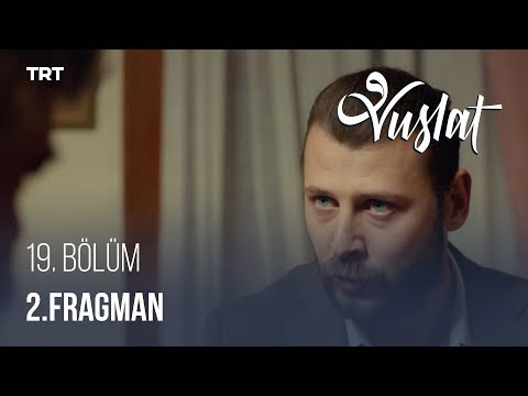 Vuslat 19. Bölüm - 2. Fragman