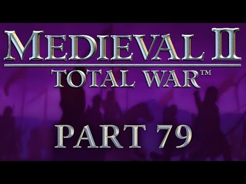Medieval 2: Total War - Part 79 - The Timurid Attack