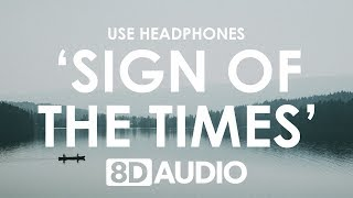 Harry Styles - Sign of the Times (8D AUDIO) 🎧