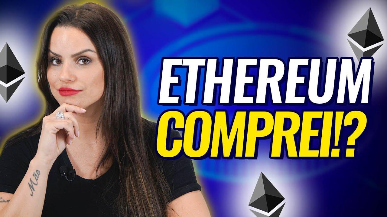 ETHEREUM (ETH) x BITCOIN: QUAL COMPRAR HOJE? Vale a pena INVESTIR na ETHER OU BTC?