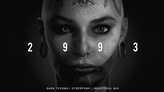 Dark Techno / Industrial / Cyberpunk Mix ' 2 9 9 3 ' | Dark Electro