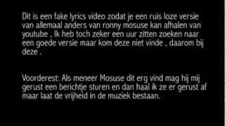 allemaal anders (lyrics) - Ronny Mosuse