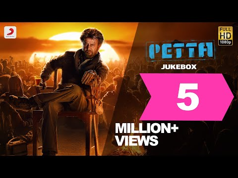 petta---official-jukebox-|-superstar-rajinikanth-|-sun-pictures-|-karthik-subbaraj-|anirudh