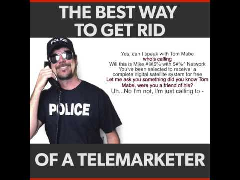 The Best Way To Get Rid Of A Telemarketer