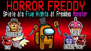 Neue FIVE NIGHT AT FREDDYS HORROR ROLLE in Among Us!