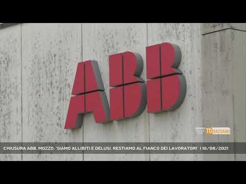 CHIUSURA ABB, MOZZO: 'SIAMO ALLIBITI E DELUSI, RESTIAMO AL FIANCO DEI LAVORATORI'    10/06/2021
