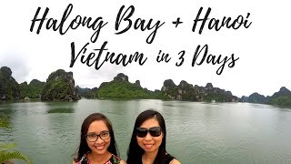 HALONG BAY CRUISE & HANOI CITY TOUR in 3 DAYS (Vietnam Travel Guide 3 days & 2 nights)