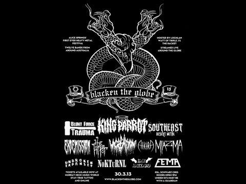Blacken the Globe Gig 2013 - Sth Eastern Desert Metal.