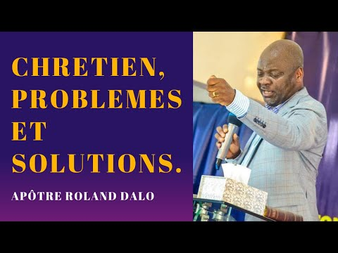 Chrétien, problèmes et solutions