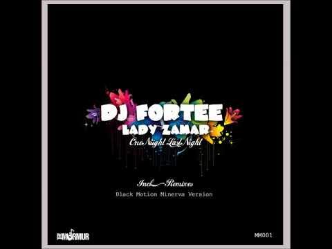DJ Fortee feat  Lady Zamar   One Night, Last night Black Motion Remix