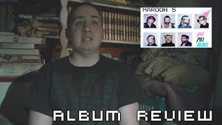 Maroon 5 - Red Pill Blues Album Review