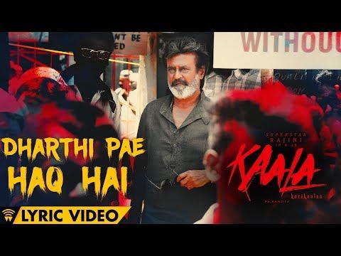 Dharthi Pae Haq Hai - Lyric Video | Kaala Karikaalan | Rajinikanth | Pa Ranjith | Dhanush