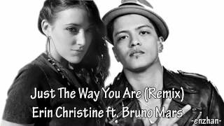 bruno mars ft  erin christine   just the way you are remix) 640x360
