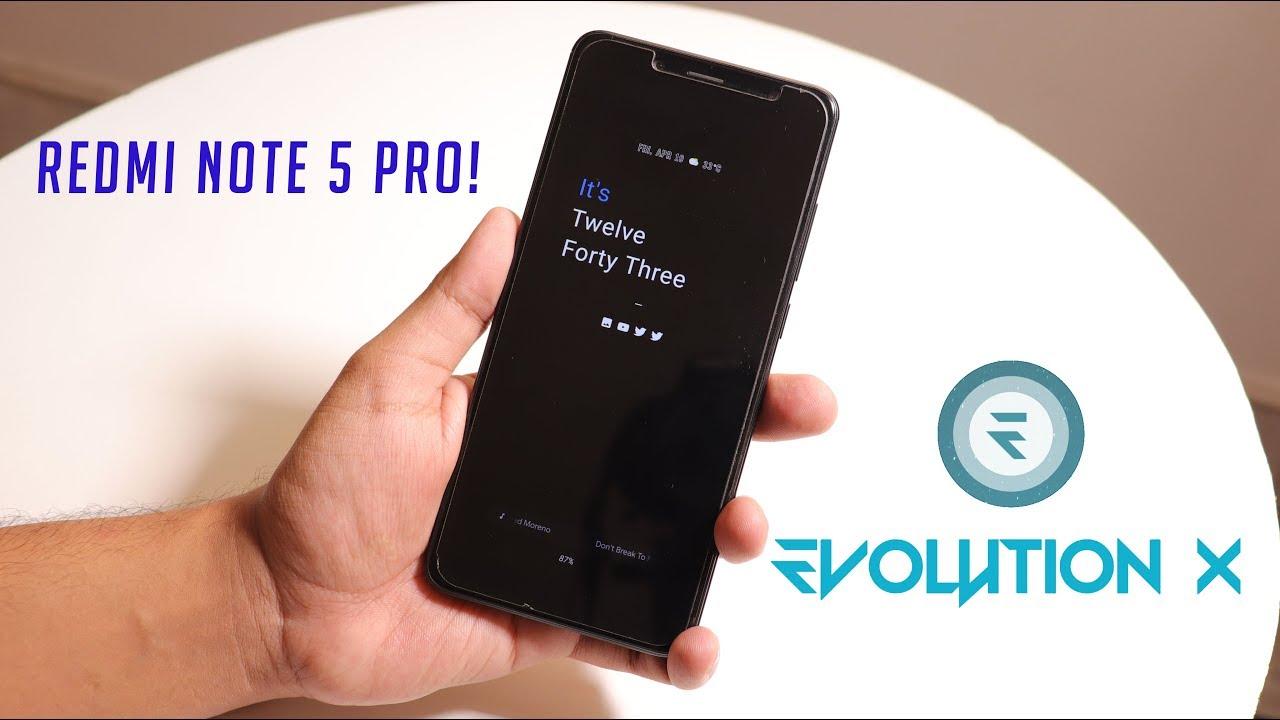 EvolutionX Rom On Redmi Note 5 Pro || Better Than HavocOS?