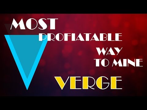 How To Mine Verge (Lyra2rev2) The Most Profitable Way!