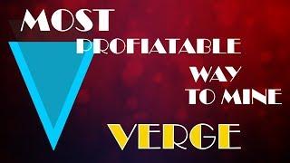 How to mine Verge (Lyra2rev2) The Most profitable way!