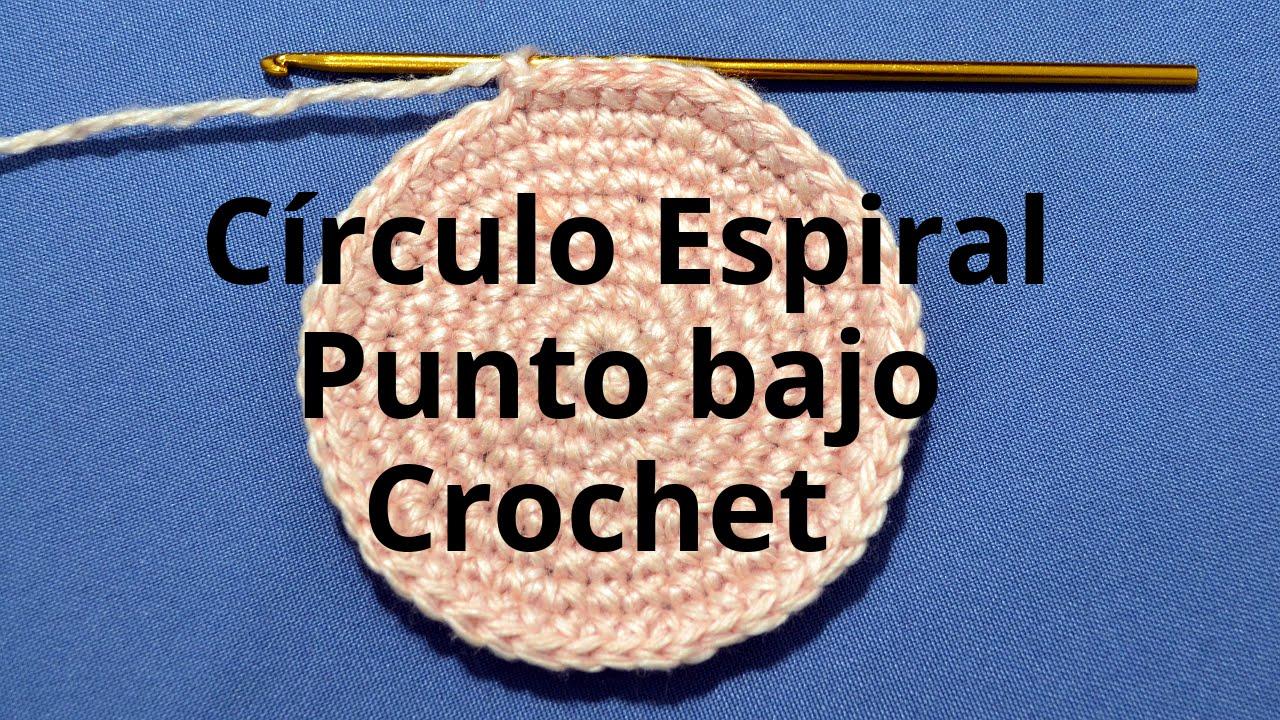 Curso crochet o ganchillo: Círculo Espiral con Punto Bajo o Medio ...