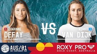 Johanne Defay vs. Nikki Van Dijk - Roxy Pro Gold Coast 2017 Quarterfinals, Heat 1
