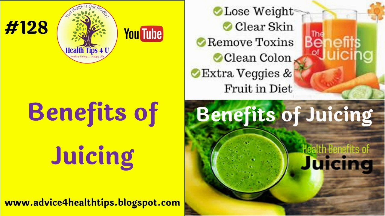 #128 benefits of juicing | juice benefits | juice health tips4u