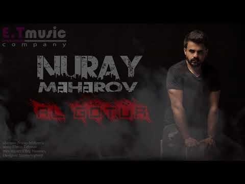 Nuray Məhərov - Al Götür / 2018 (Audio)