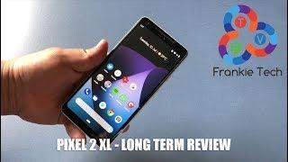 Pixel 2 XL - Long Term Review