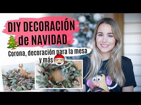 DIY Decoración de NAVIDAD 2018 | Corona, deco para la mesa y más