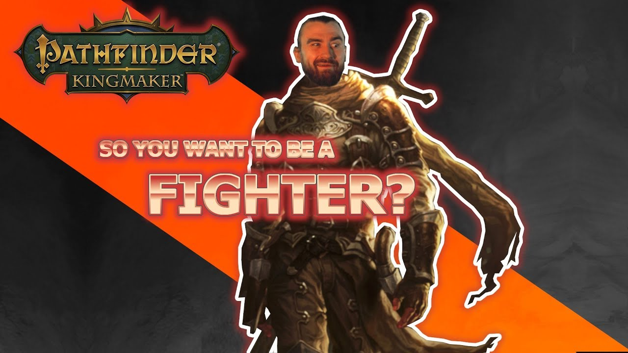 Fighter Guide Pathfinder Kingmaker for Higher Difficulties Tips and Tricks  Unfair