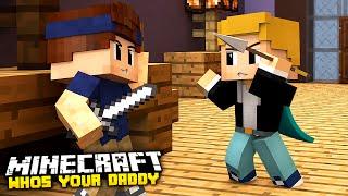Minecraft - Who's Your Daddy? | PSYCHO BABY RASTET AUS!