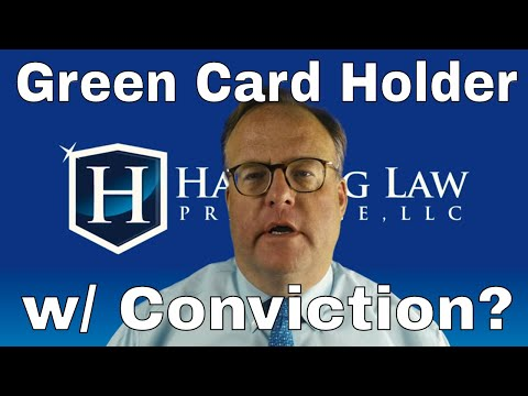 Green Card Holder Leaving US After Conviction?
