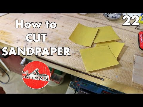 Woodworking Tips : How to Cut Sandpaper EASY! #22