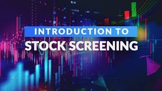 Introduction to Stock Screening