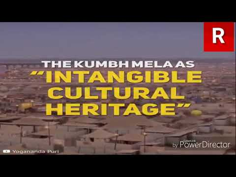 "UNESCO declared KUMBHMELA ""INTANGIBLE CULTURAL HERITAGE"" of India 