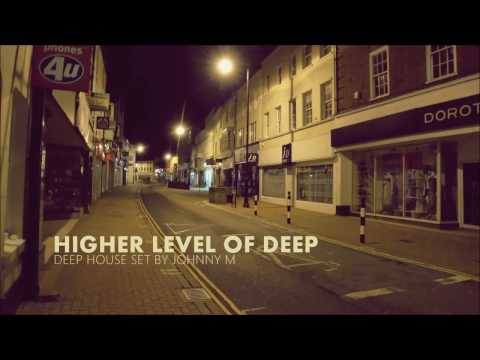 Higher Level Of Deep | Deep House Set | Winter 2017 Mixed By Johnny M