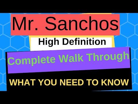 Mr. Sanchos Complete Walk-Through (High Definition)