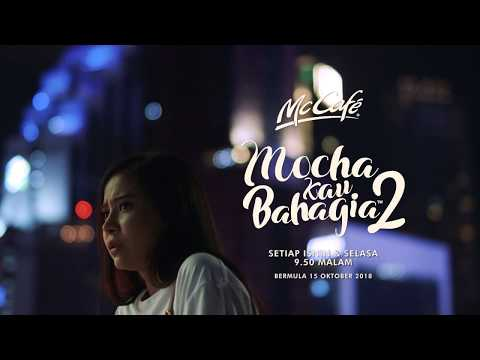 McCafé's Mocha Kau Bahagia 2 | Promo Eps 1 & 2