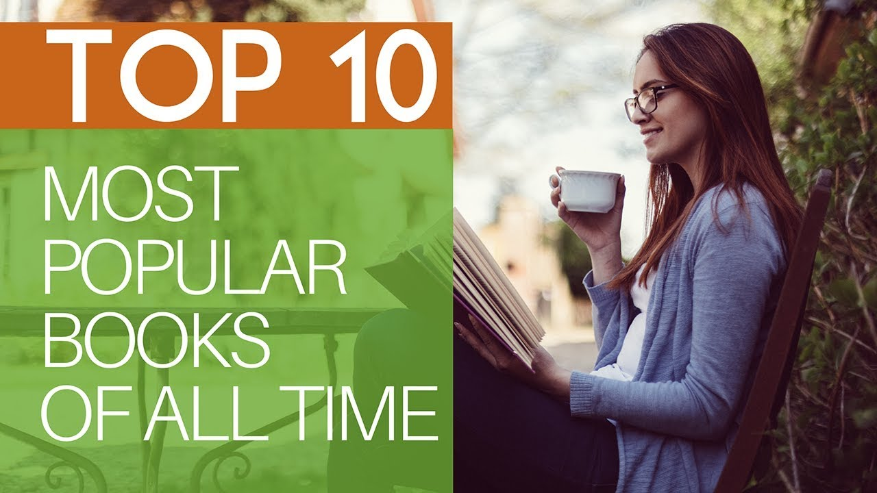Top 10 Most Popular Books Of All Time Youtube