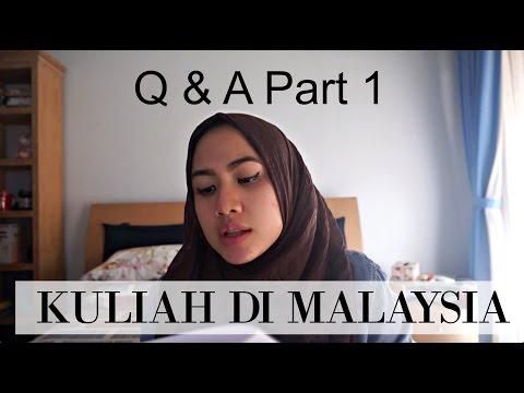 Q&A Kuliah di Malaysia - Part 1