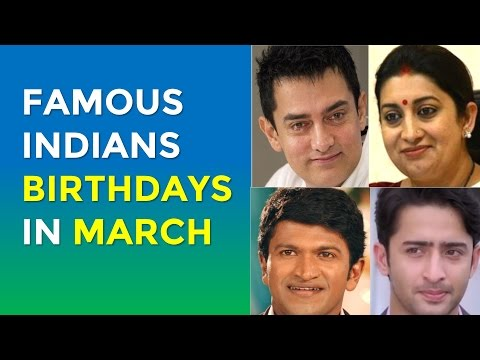 Famous March Birthdays | Indian Celebrities Birthdays in March
