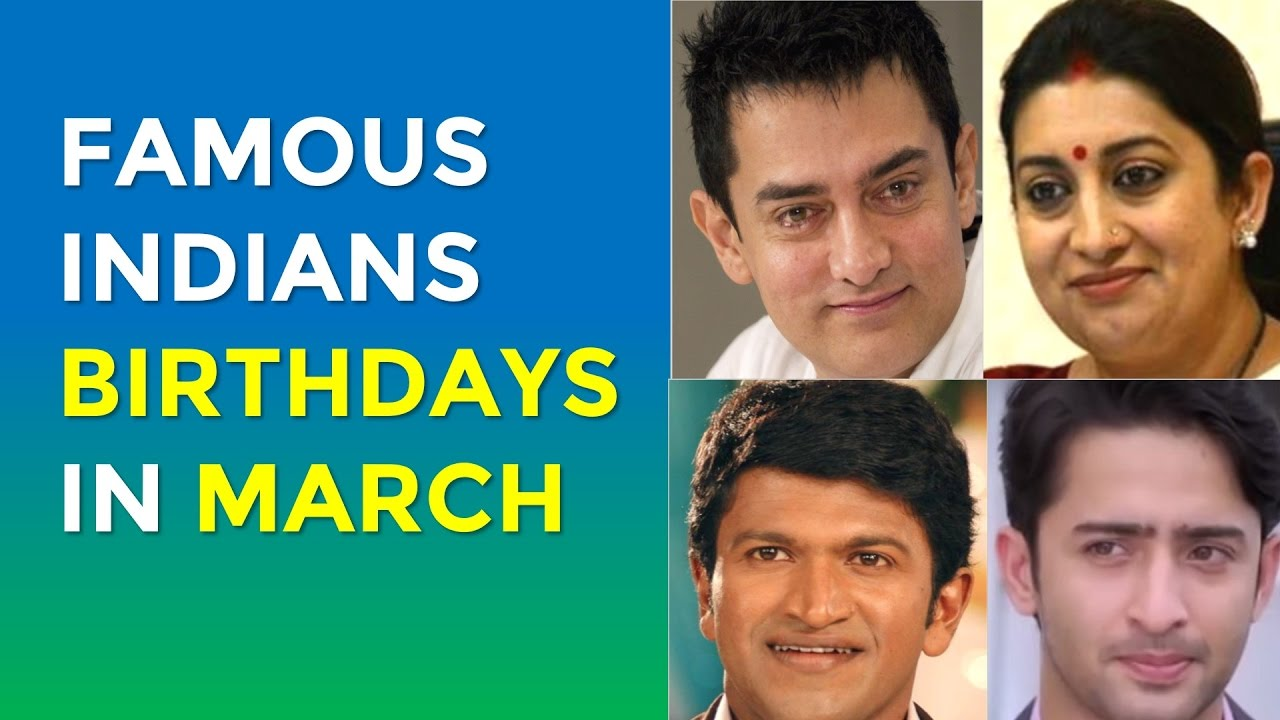 Famous People's Birthdays, Tomorrow, India Celebrity Birthdays