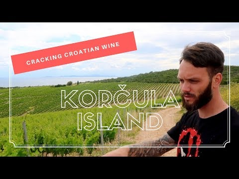 Cracking Croatian Wine in Korčula, Dalmatia
