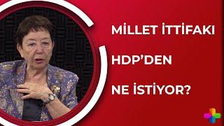 Çetele Bölüm 2 | Millet İttifakı HDP'den ne istiyor?