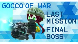 Gocco of War: Final Boss and Last Mission