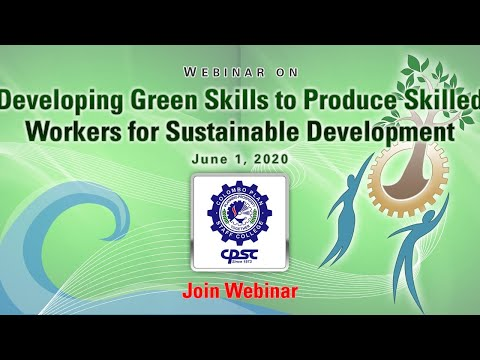 Webinar On Developing Green Skills To Produce Skilled Workers For Sustainable Development