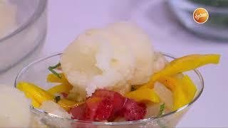 سوربيه الليمون مع سلطة الفواكه - بودينج الخبز مع مربى المانجو   زي السكر (حلقة كاملة)