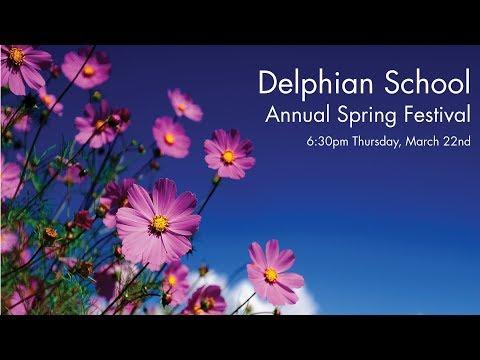 Delphian School - Spring Festival!